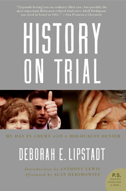 History on Trial By Lipstadt, Deborah E.